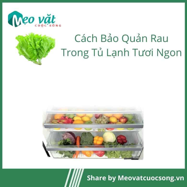Cho rau củ đúng ngăn trong tủ lạnh