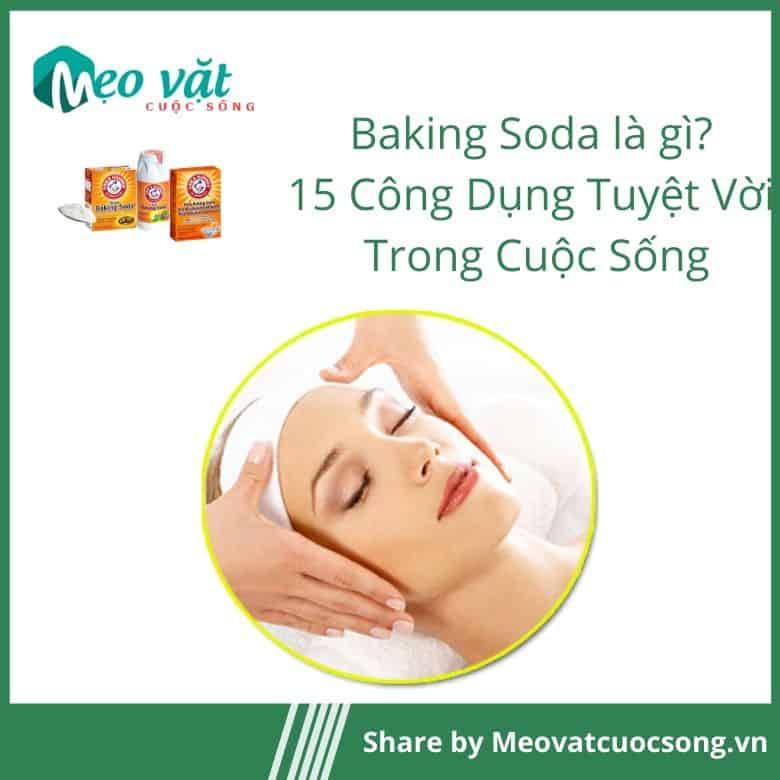 Công dụng của Baking Soda làm sữa rửa mặt