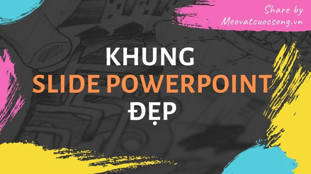Khung Slide Powerpoint đẹp